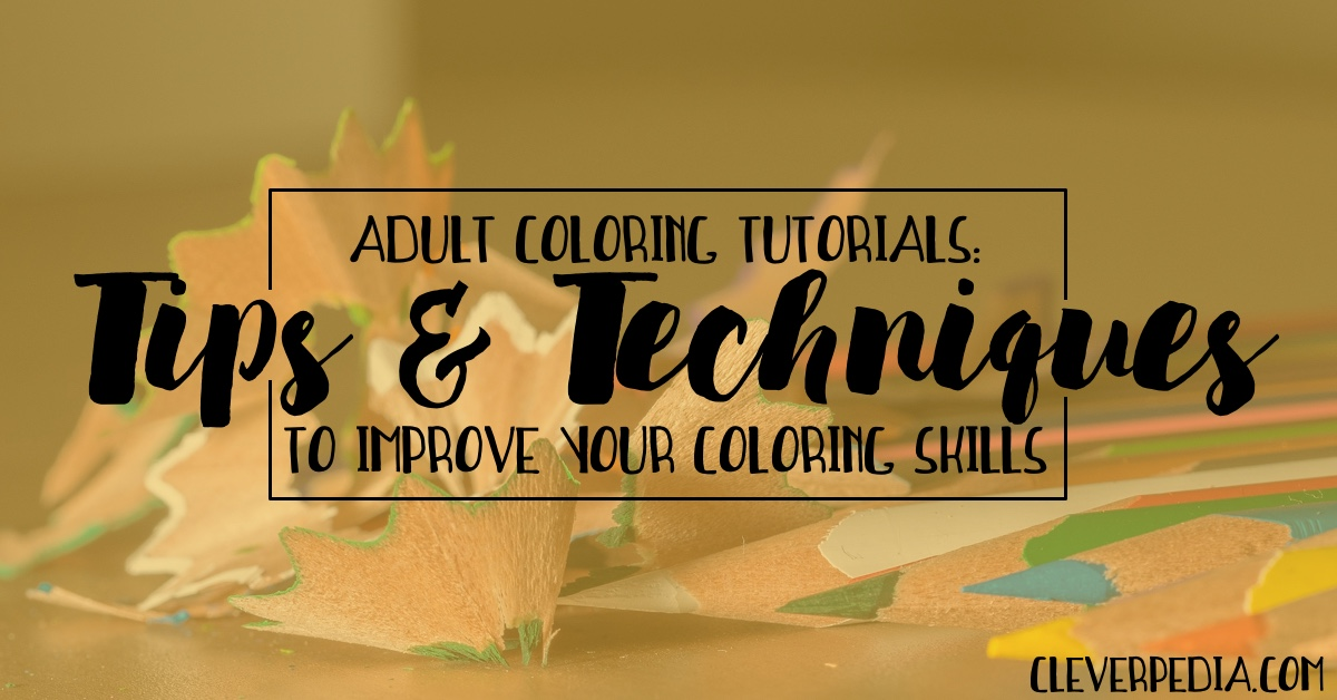Adult Coloring Tutorials Tips Techniques For Books